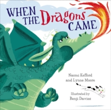 When the Dragons Came, Paperback Book