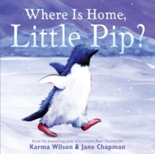Where is Home, Little Pip?, Paperback / softback Book