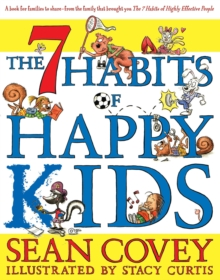 The 7 Habits of Happy Kids, Paperback Book