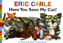 Have You Seen My Cat?, Board book Book