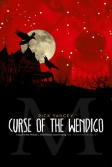 The Monstrumologist: Curse of the Wendigo, Paperback Book