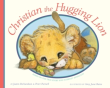 Christian, the Hugging Lion, Paperback Book