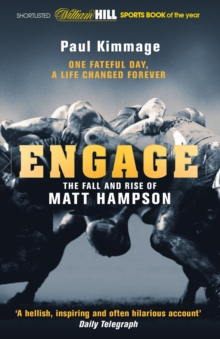 Engage : The Fall and Rise of Matt Hampson, Paperback Book