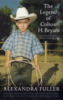 The Legend of Colton H Bryant, Paperback Book
