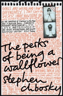 The Perks of Being a Wallflower, Paperback / softback Book