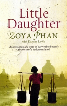 Little Daughter : A Memoir of Survival in Burma and the West, Paperback Book