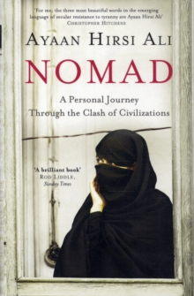 Nomad : A Personal Journey Through the Clash of Civilizations, Paperback Book