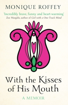 With the Kisses of His Mouth, Paperback Book