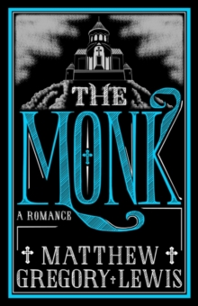 The Monk : A Romance, Paperback / softback Book