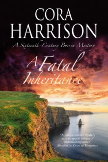 A Fatal Inheritance : A Celtic Historical Mystery Set in 16th Century Ireland, Paperback Book
