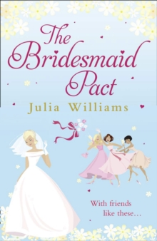 The Bridesmaid Pact, Paperback Book
