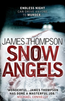 Snow Angels : An Addictive Serial Killer Thriller, Paperback Book
