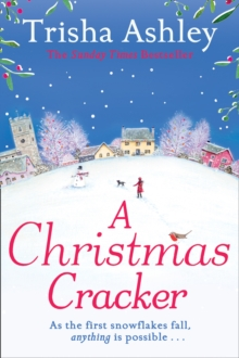 A Christmas Cracker : The Only Festive Romance to Curl Up with This Christmas!, Paperback Book