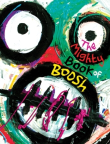 Mighty Book of Boosh, Hardback Book