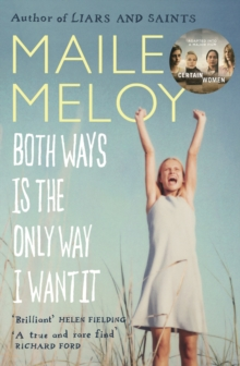 Both Ways Is the Only Way I Want It, Paperback Book