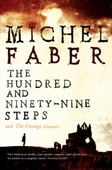 The Hundred and Ninety-Nine Steps: The Courage Consort, Paperback Book