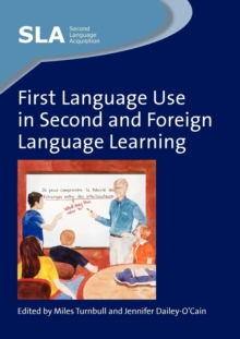 First Language Use in Second and Foreign Language Learning, Paperback Book