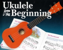 Ukulele From The Beginning (CD Edition), Paperback Book