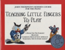 John Thompson's Teaching Little Fingers to Play (book/CD), Paperback Book