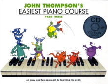 John Thompson's Easiest Piano Course : Part Three (Book And CD), Paperback Book