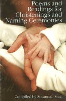 Poems and Readings for Christenings and Naming Ceremonies, Paperback Book