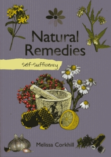 Self-sufficiency Natural Remedies, Paperback Book