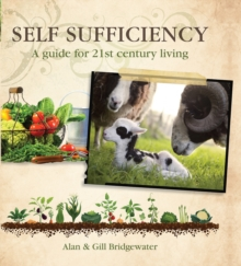 Self-sufficiency : A Guide for 21st-century Living, Paperback Book