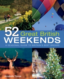 52 Great British Weekends, Paperback Book