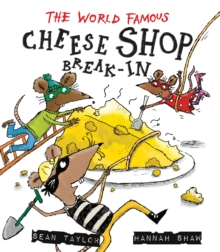 The World-Famous Cheese Shop Break-in, Hardback Book
