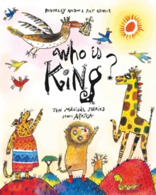 Who is King? : And Other Tales from Africa, Hardback Book
