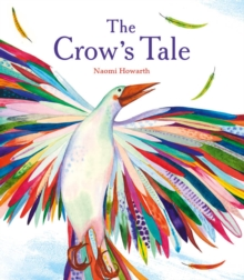 The Crow's Tale, Paperback Book
