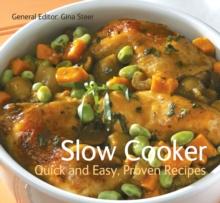 Slow Cooker : Quick & Easy, Proven Recipes, Paperback Book
