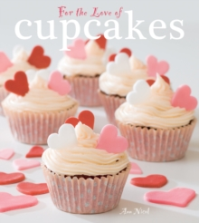 For the Love of Cupcakes, Hardback Book