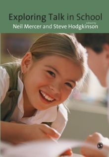 Exploring Talk in School : Inspired by the Work of Douglas Barnes, Paperback Book