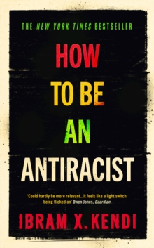 How To Be an Antiracist, Hardback Book