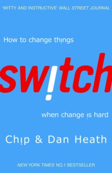 Switch : How to change things when change is hard, Paperback / softback Book