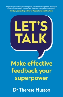 Let's Talk : Make Effective Feedback Your Superpower, Paperback / softback Book