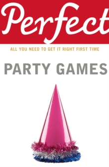 Perfect Party Games, Paperback Book