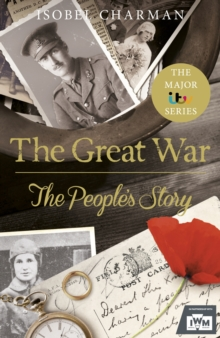 The Great War : The People's Story (Official TV Tie-In), Hardback Book