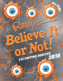 Ripley's Believe it or Not! 2016, Hardback Book