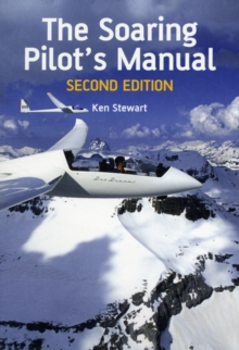 The Soaring Pilot's Manual : Second Edition, Paperback / softback Book