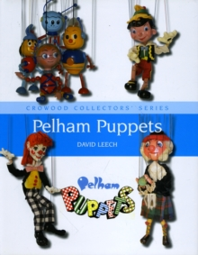 Pelham Puppets : A Collector's Guide, Hardback Book