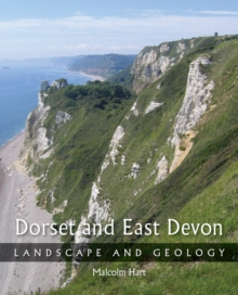 Dorset and East Devon : Landscape and Geology, Paperback Book