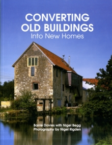 Converting Old Buildings into New Homes, Paperback Book