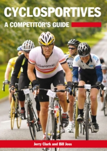 Cyclosportives : A Competitor's Guide, Paperback Book