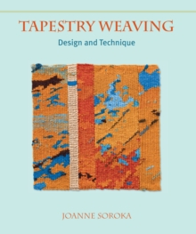 Tapestry Weaving : Design and Technique, Hardback Book