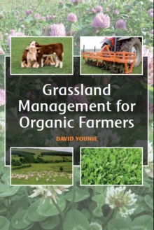 Grassland Management for Organic Farmers, Paperback Book