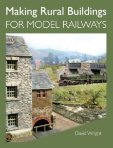 Making Rural Buildings for Model Railways, Paperback Book