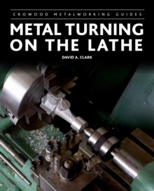 Metal Turning on the Lathe, Hardback Book