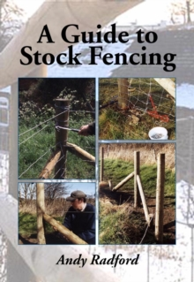 A Guide to Stock Fencing, Paperback Book